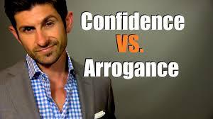Confident or Arrogant?